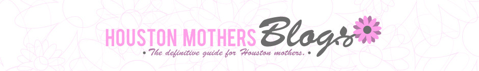 Houston Mothers Blog