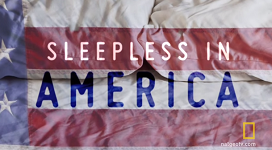 Find Out What It Really Means to Be 'Sleepless in America'